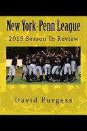 New York-penn League 2015 Season in Review