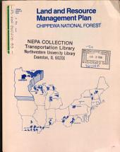 Chippewa National Forest (N.F.), Land and Resource(s) Management Plan (LRMP): Environmental Impact Statement