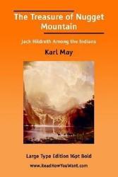 The Treasure Of Nugget Mountain Book PDF