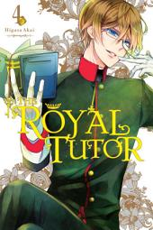 The Royal Tutor: Volume 4