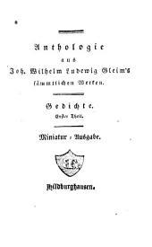 Anthologie aus J. W. L. Gleim's sämmtlichen Werken: Gedichte ; 1, Band 2