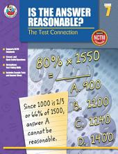 Is the Answer Reasonable?, Grade 7: The Test Connection