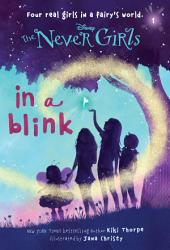Never Girls #1: In a Blink (Disney: The Never Girls)