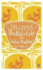 Buffalo Cake and Indian Pudding