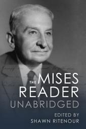 The Mises Reader Unabridged