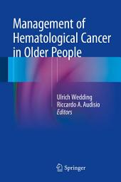 Management of Hematological Cancer in Older People