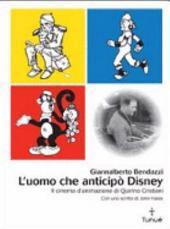 L'uomo che anticipò Disney: il cinema d'animazione di Quirino Cristiani