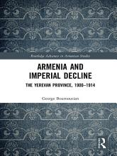 Armenia and Imperial Decline PDF