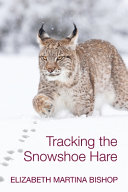 Tracking the Snowshoe Hare