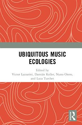 Ubiquitous Music Ecologies