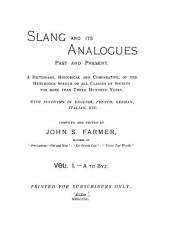Slang and Its Analogues Past and Present  A to Byz PDF