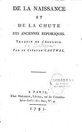 De la naissance et de la chute des anciennes républiques