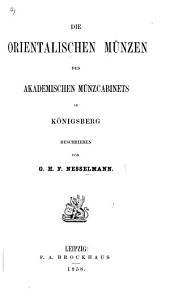 Die orientalischen Münzen des Akademischen Münzcabinets in Königsberg