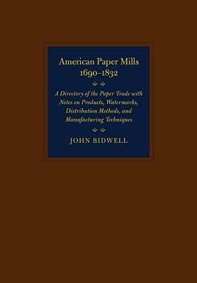 American Paper Mills  1690 1832 PDF