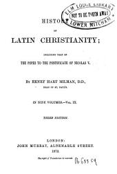 Históry of Latin Christianity Including that of the Popes to the Pontificate of Médas V, 9