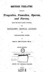 British Theatre Comprising Tragedies  Comedies  Operas  and Farces  from the Most Classic Writers  with Biography  Critical Account and Explanatory Notes PDF