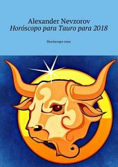 Horóscopo para Tauro para 2018. Horóscopo ruso