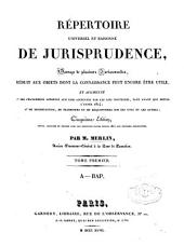Répertoire universel et raisonné de jurisprudence: Volume1