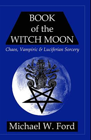 Book of the Witch Moon Choronzon Edition PDF