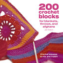 200 Crochet Blocks for Blankets Throws and Afghans PDF