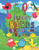 50 Funny Birds Coloring Book for Kids
