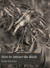 How to attract the birds: and other talks about bird neighbours