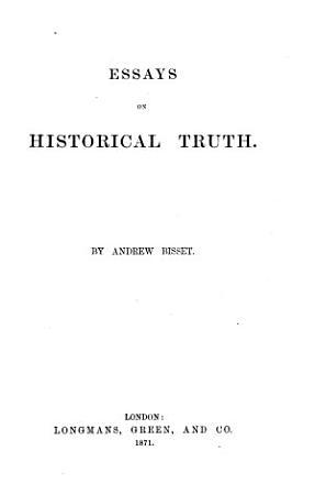 Essays on Historical Truth PDF