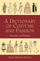 A Dictionary of Costume and Fashion PDF