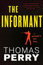 The Informant: An Otto Penzler Book, Book 3