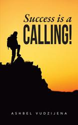 Success Is A Calling  Book PDF