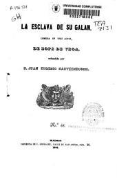 La esclava de su galán: comedia en tres actos