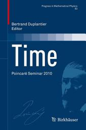 Time: Poincaré Seminar 2010