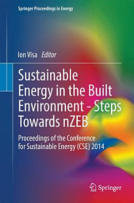 Sustainable Energy in the Built Environment   Steps Towards nZEB PDF
