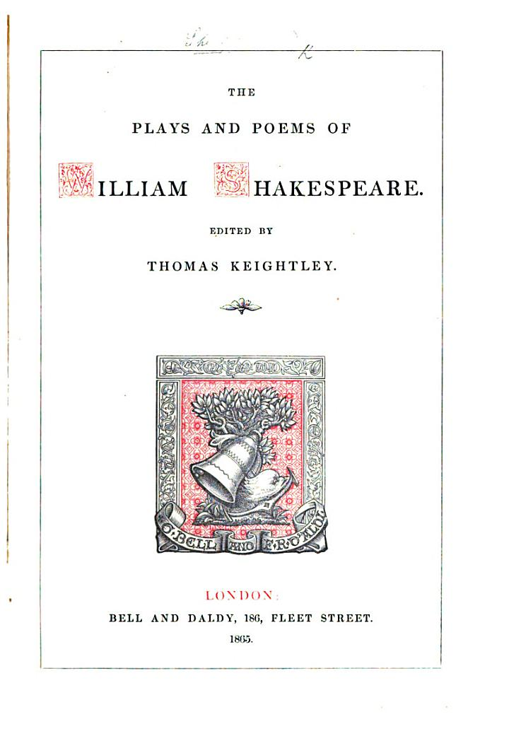 The Plays and Poems of William Shakespeare. Edited by T. Keightley
