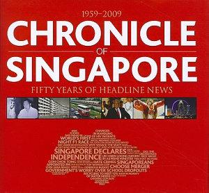 Chronicle of Singapore  1959 2009 PDF