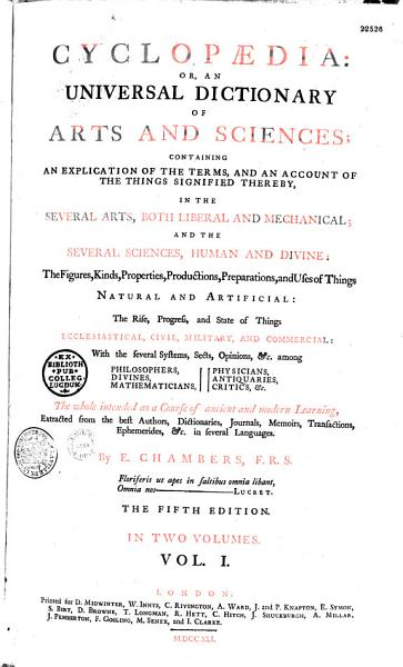 Download Cyclopaedia  Or an Universal Dictionary of Arts and Sciences    by Ephra  m Chambers Book