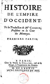 Histoire de l'empire d'occident: Volume 1