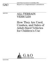 All-Terrain Vehicles: How They are Used, Crashes, and Sales of Adult-Sized Vehicles for Children's Use