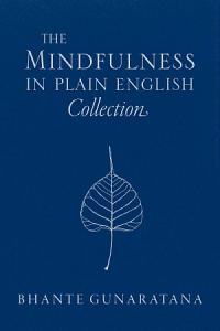The Mindfulness in Plain English Collection Book