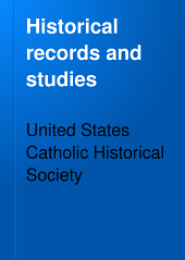 Historical Records and Studies: Volume 9