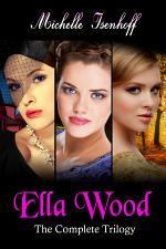 Ella Wood: The Complete Trilogy