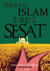 Ngaku Islam Tapi Sesat