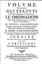 Statuti della sacra religione Gerosolimitana; le ordinationi dell' ultimo capitolo generale; il nuovo cerimoniale prescritto da Urbano VIII ecc