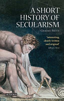 A Short History of Secularism