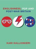 Englishness  Pop and Post War Britain PDF