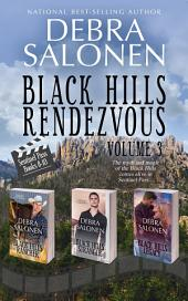 Black Hills Rendezvous III: Boxed Set Volume 3, (Books 8-10)