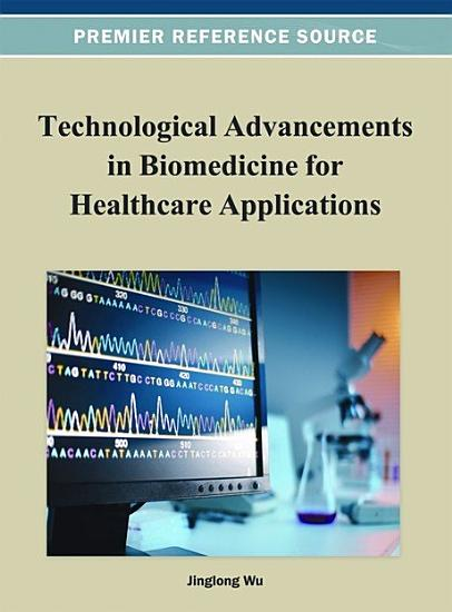 Technological Advancements in Biomedicine for Healthcare Applications PDF