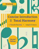 Concise Introduction to Tonal Harmony Workbook