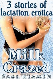 Milk Party - 3 Stories of Lactation Erotica