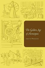 The Golden Age of Homespun